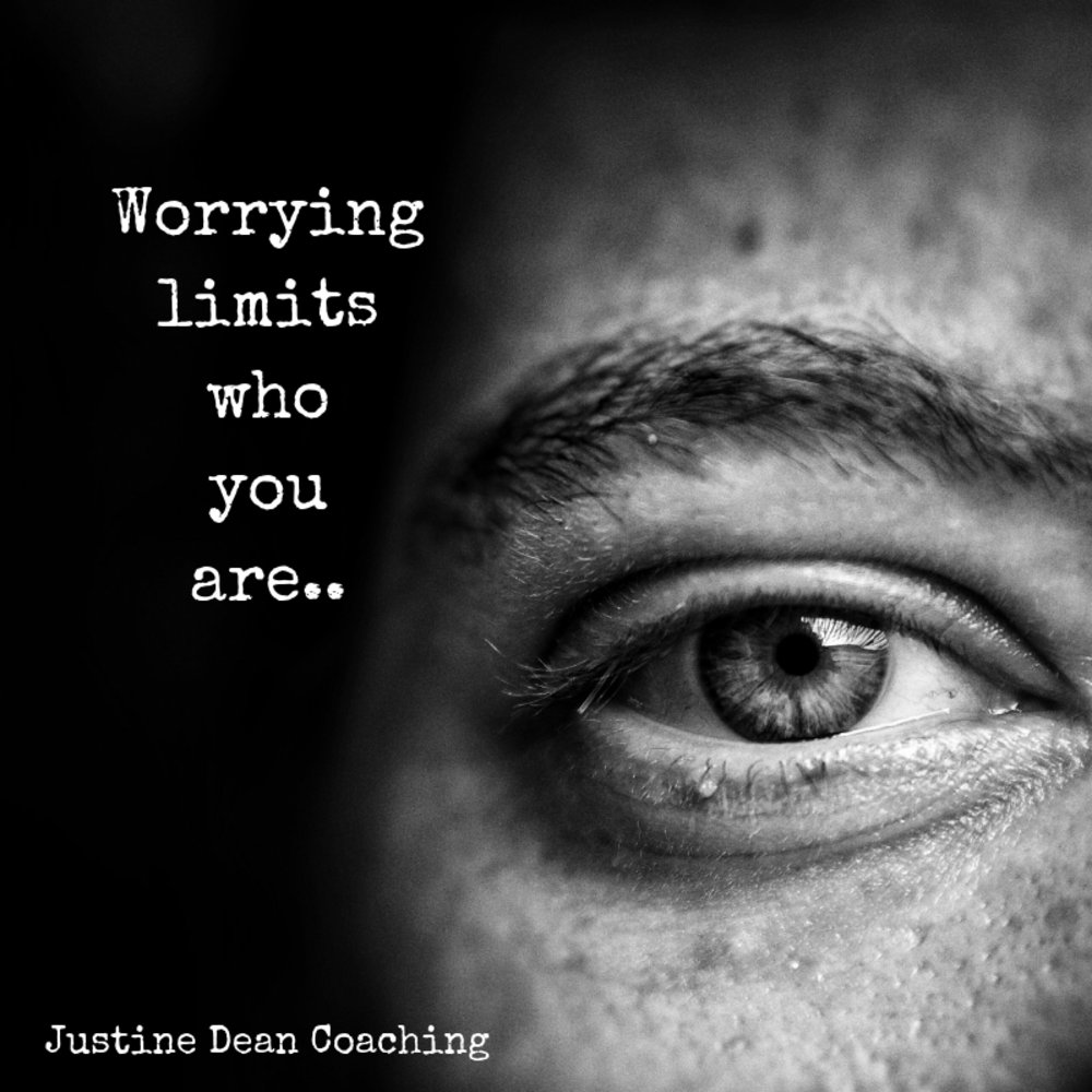 Worrying limits who you are