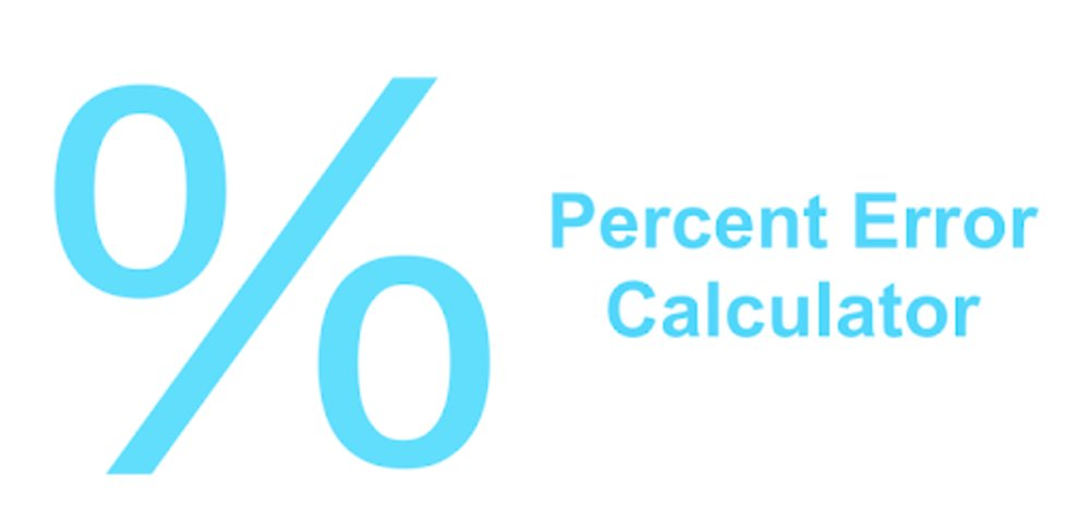 Percent Error Formula Calculator.