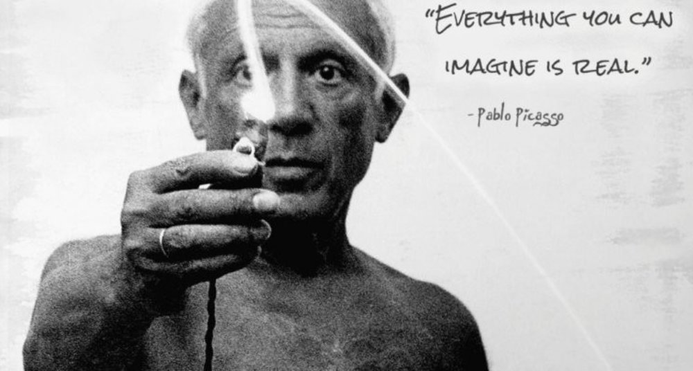 """Everything You Can Imagine Is True said Pablo Picasso"" - Abhinav Misra"