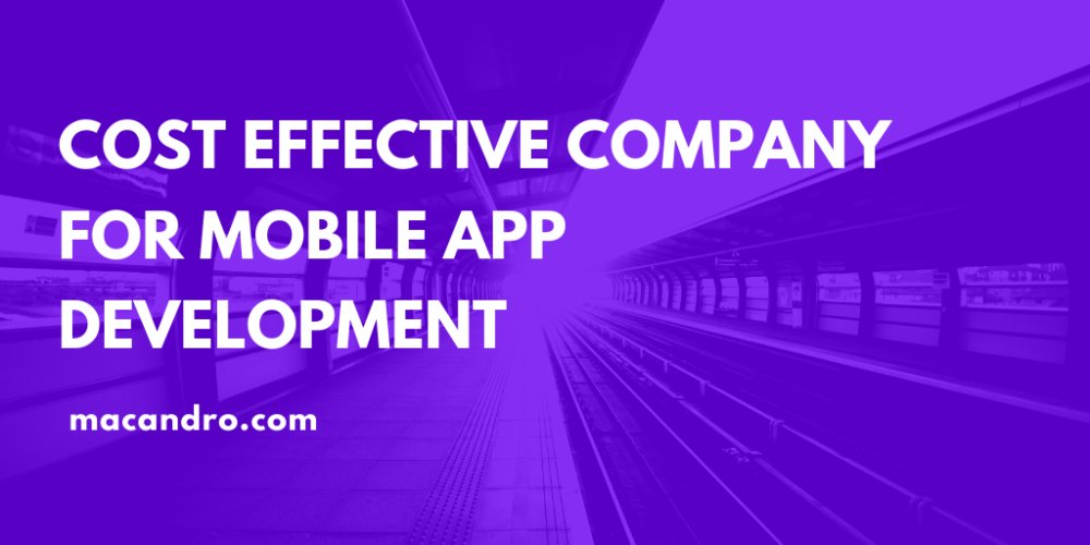 Cost-Effective Company For Mobile App Development
