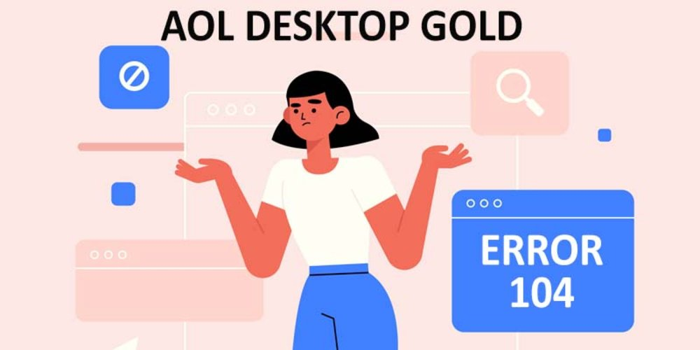 Fix AOL DESKTOP GOLD ERROR CODE 104|888-616-4869