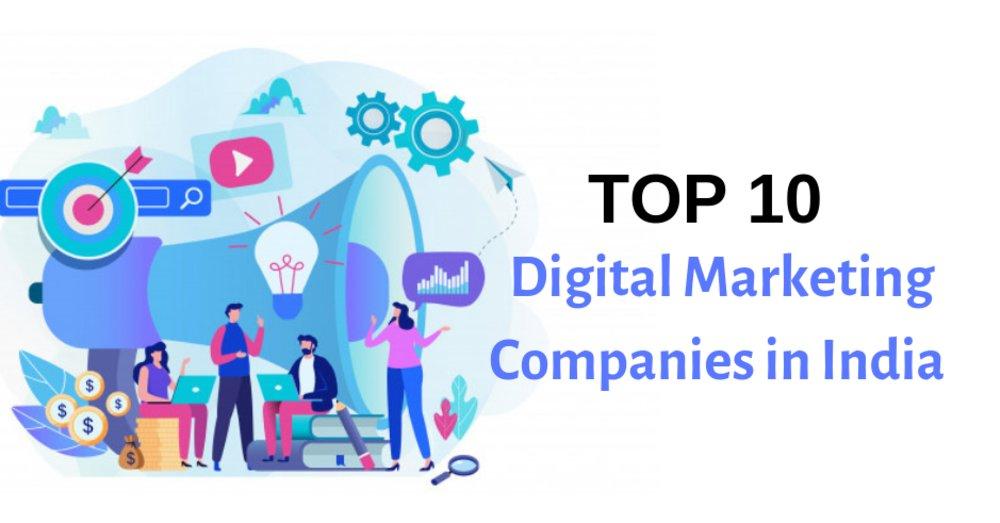 Top 10 Digital Marketing Companies in India