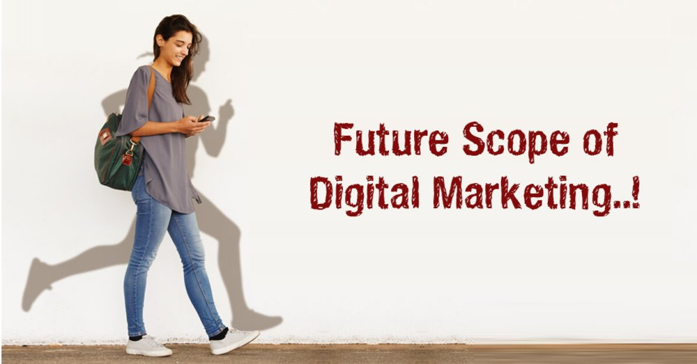 The Future Scope of the Digital Marketing Industry - GeeksChip