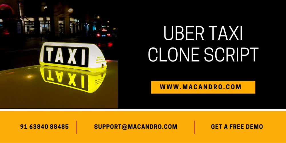 Where do I Get the Best Uber Taxi Clone Script?