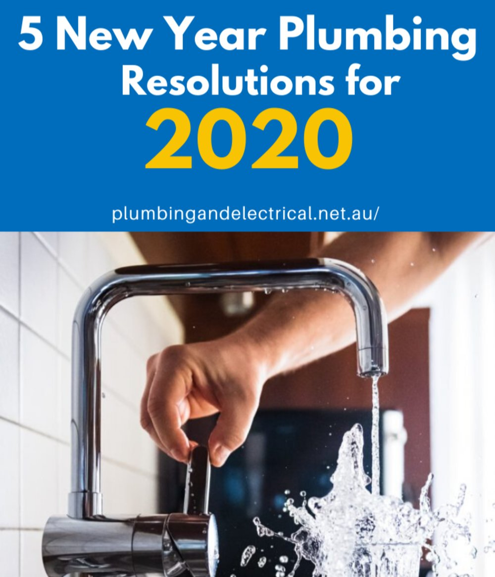 5 New Year Plumbing Resolutions for 2020Enter content title here...