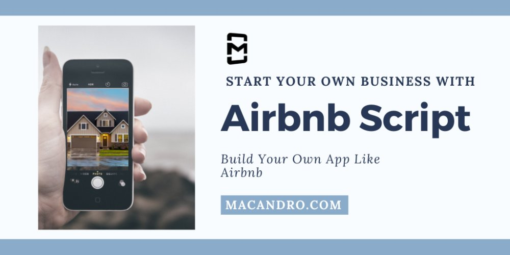 Start Your Business With Airbnb Clone Script