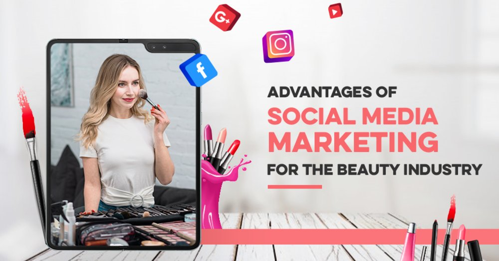 Advantage of Social Media to Grow Your Cosmetics and Beauty Business - GeeksChip