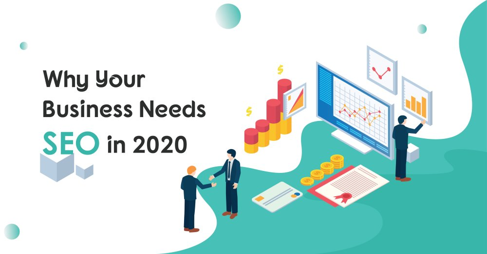 Why Your Business Needs SEO in 2020. 10 Reasons to Invest in SEO - GeeksChip