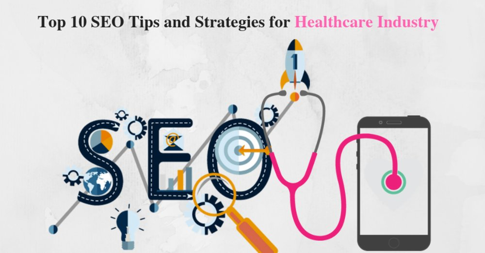 Top 10 SEO Tips and Strategies for Healthcare Recruiters - GeeksChip