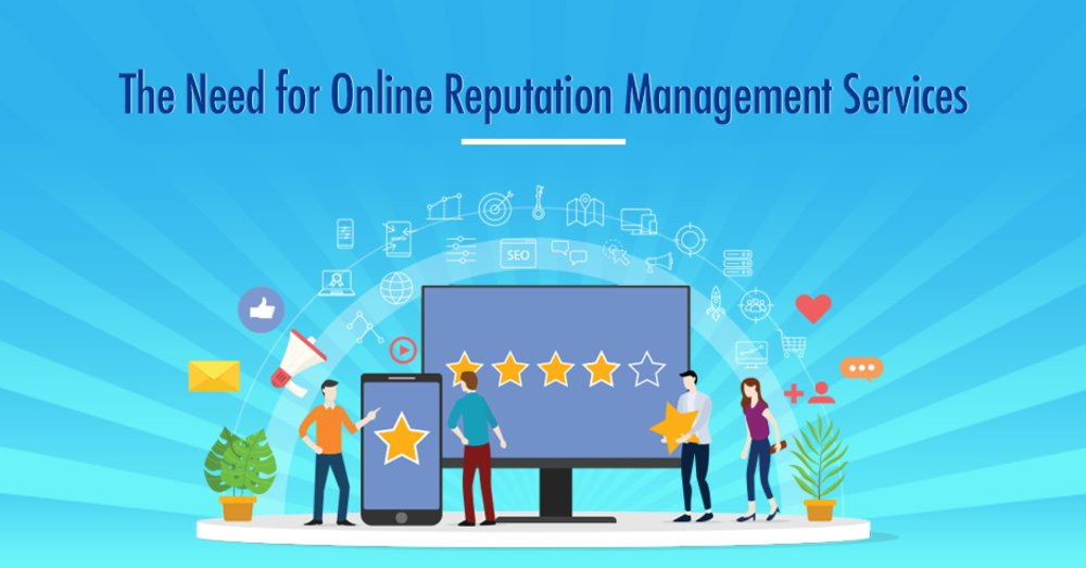 The Need for Online Reputation Management Services - GeeksChip