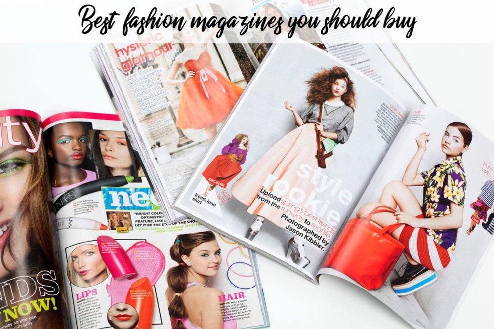 Best Fashion Magazines You Should Buy