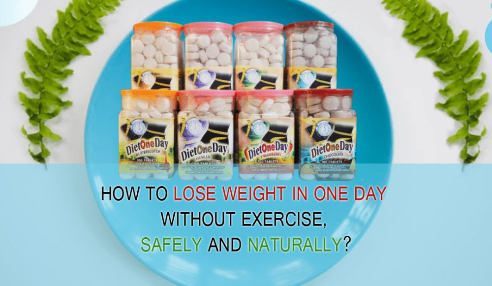 How To Lose Weight in One Day Without Exercise, Safely and Naturally?