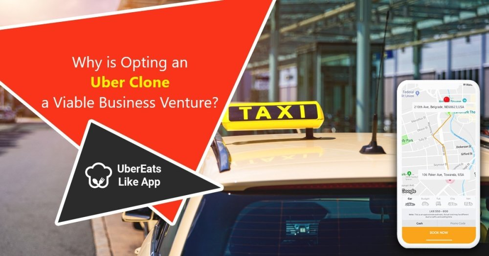 Why is Opting an Uber Clone a Viable Business Venture?