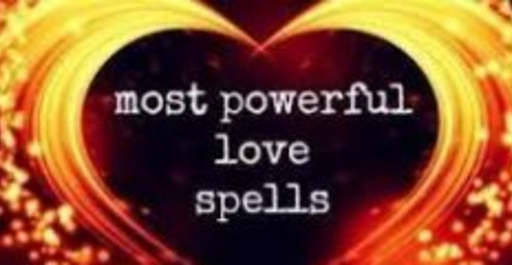 MOST POWERFUL LOVE SPELLS +27735127792