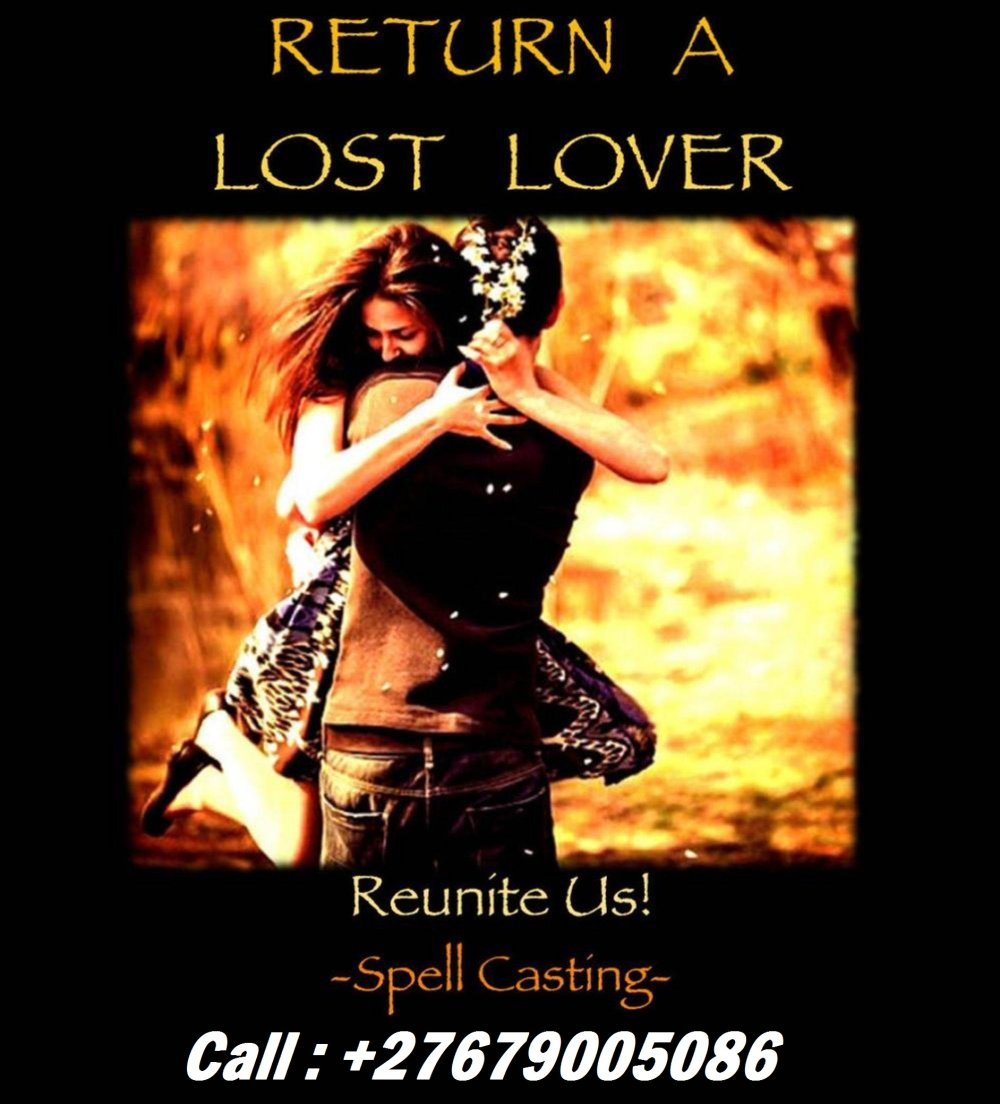 LOVE SOLUTIONS CALL; +27679005086 USA, New York, Namibia, Zambia, Powerful Love