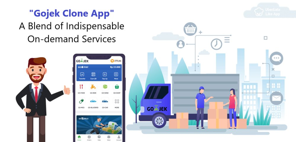 Gojek Clone App — A Blend of Indispensable On-demand Services