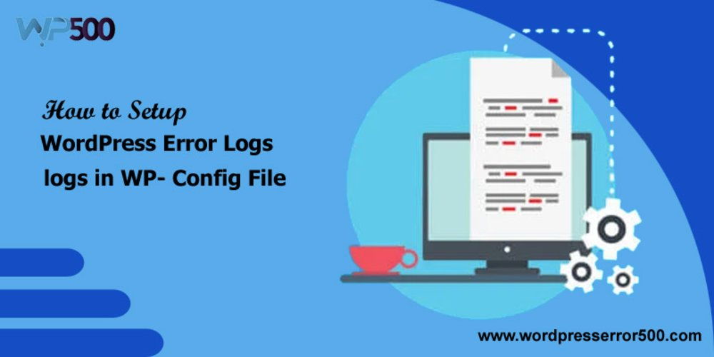 How to set up WordPress error logs in WP- Config?