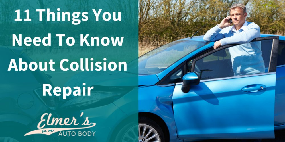 11 Things You Need To Know About Collision Repair