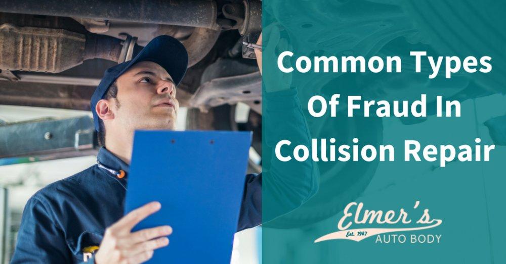 Common Types Of Fraud In Collision Repair