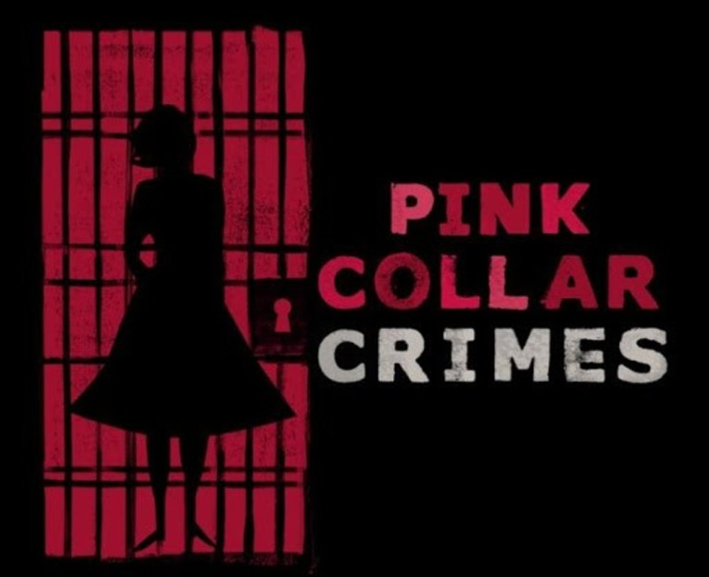 The F word - Pink Collar Crime