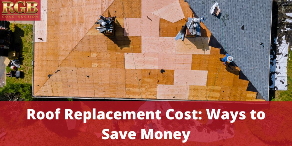 Roof Replacement Cost: Ways to Save Money