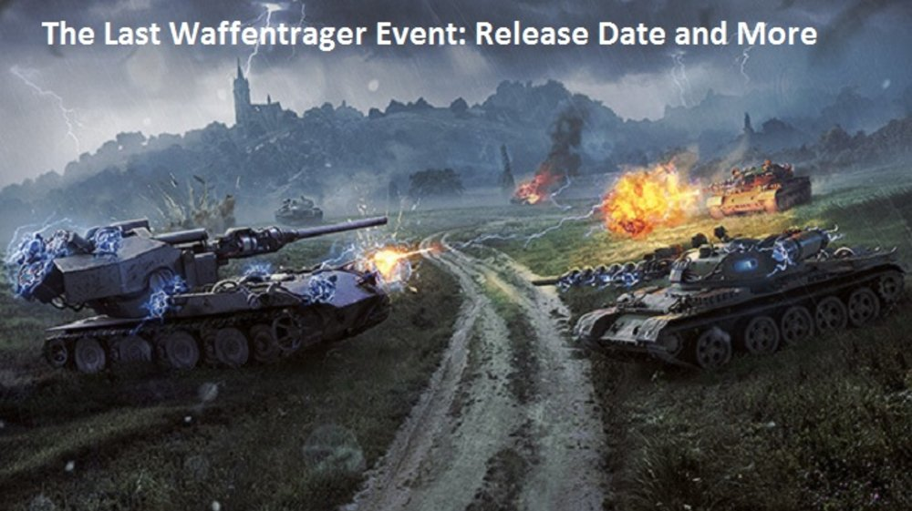 The Last Waffentrager Event: Release Date and More