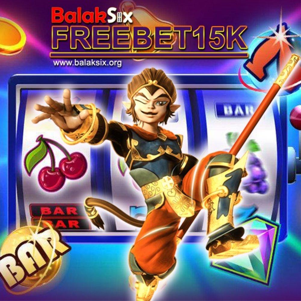 FREEBET | SITUS SLOT | SLOT HOKI | BALAKSIX