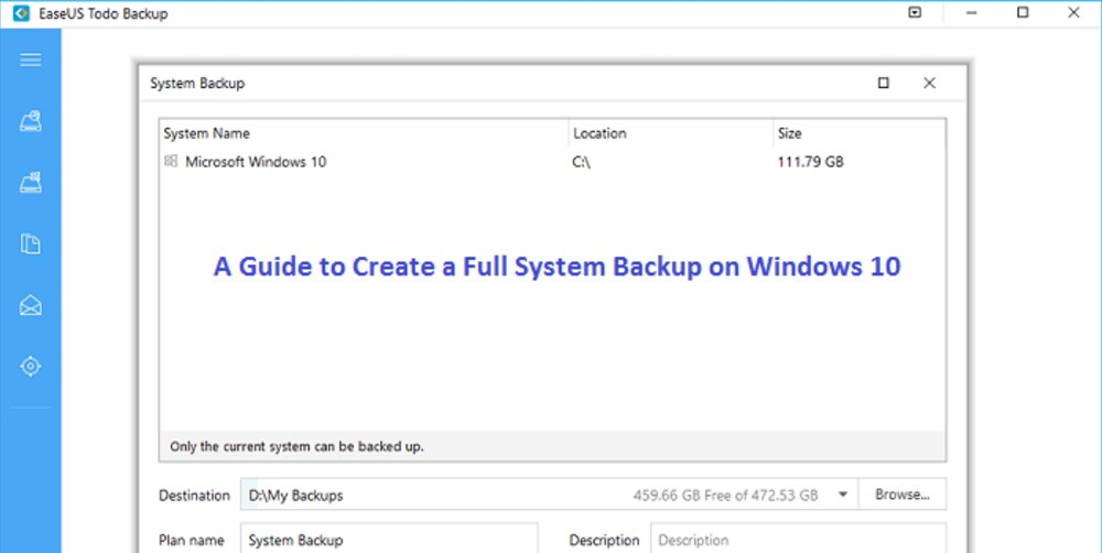 A Guide to Create a Full System Backup on Windows 10