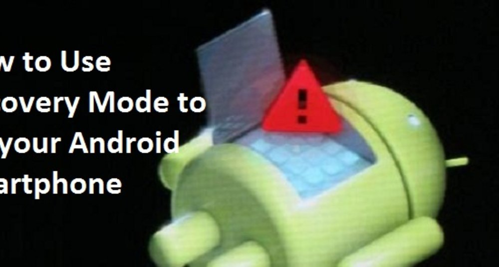 How to Use Recovery Mode to Fix your Android Smartphone