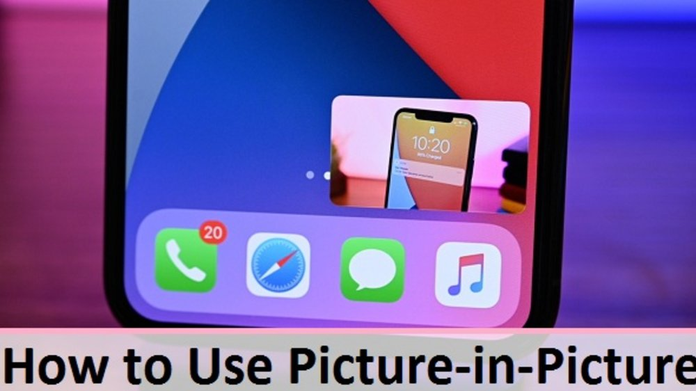 How to Use Picture-in-Picture in iOS 14