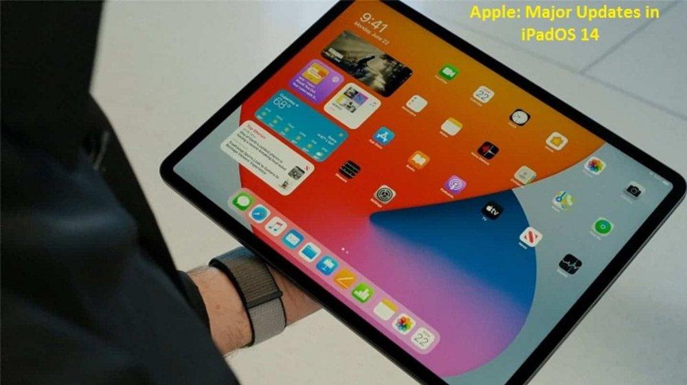 Apple: Major Updates in iPadOS 14