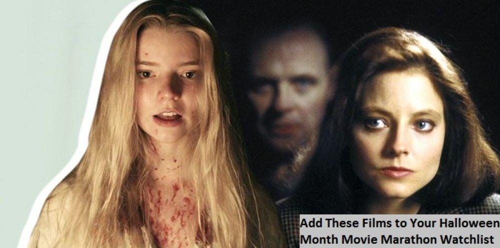 Add These Films to Your Halloween Month Movie Marathon Watchlist