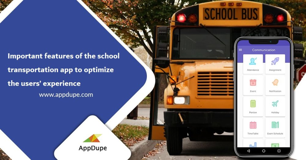 Important features of the school transportation app to optimize the users' exper