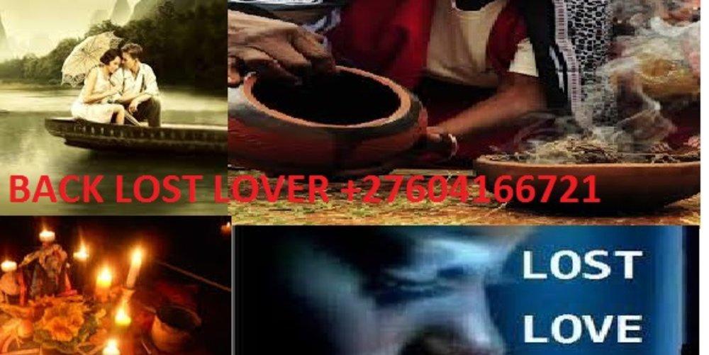 +27604166721BRING BACK LOST LOVER