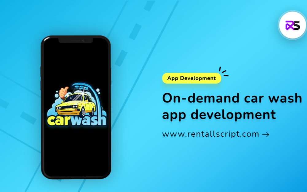 Learn to create an on-demand car wash app quickly