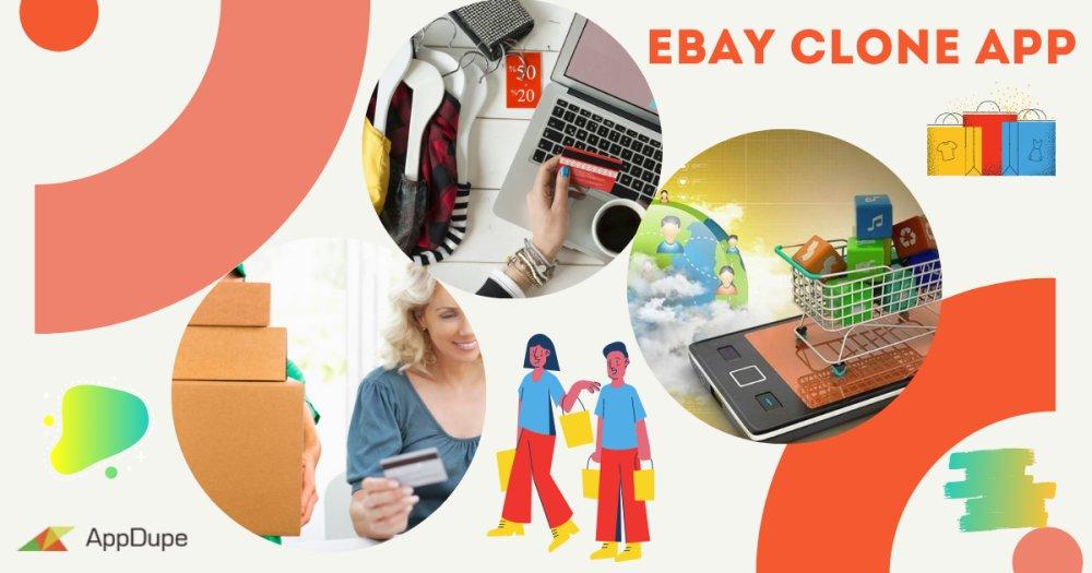 Effectual Rundown That Will Help You Develop A Lucrative eBay Clone App