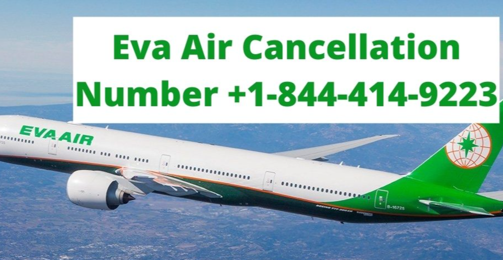 What is Eva Air Cancellation Policy?