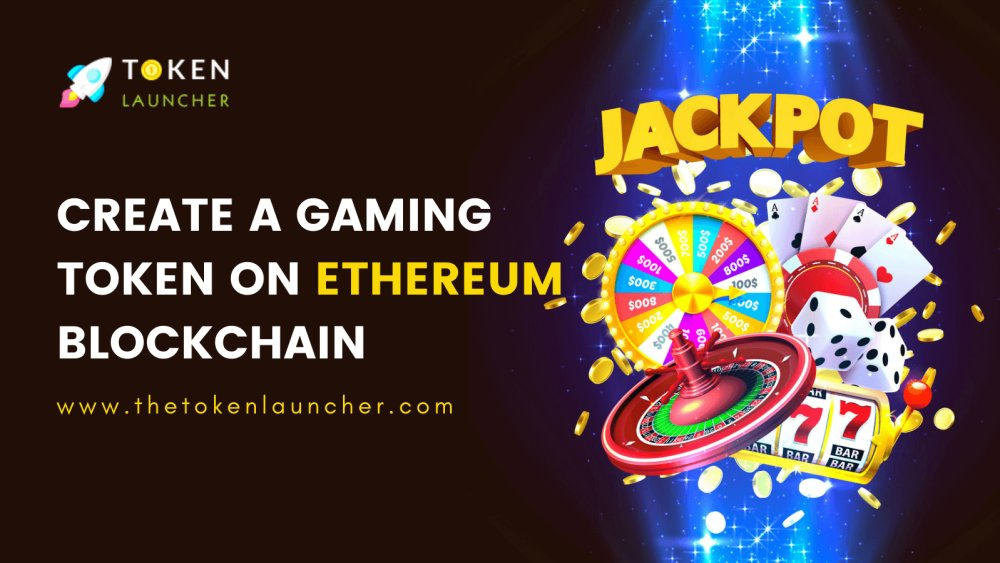 How to Create a Gaming Token on Ethereum Blockchain