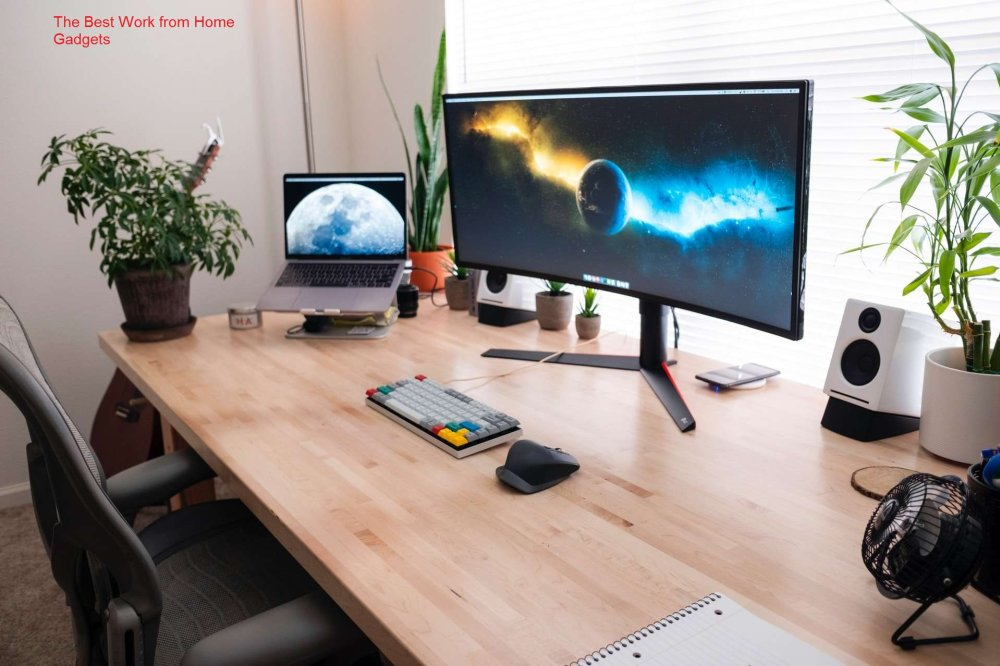 The Best Work from Home Gadgets