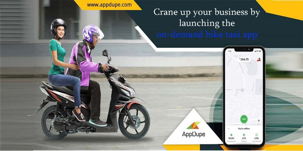 Crane up your business by launching the on-demand bike taxi app