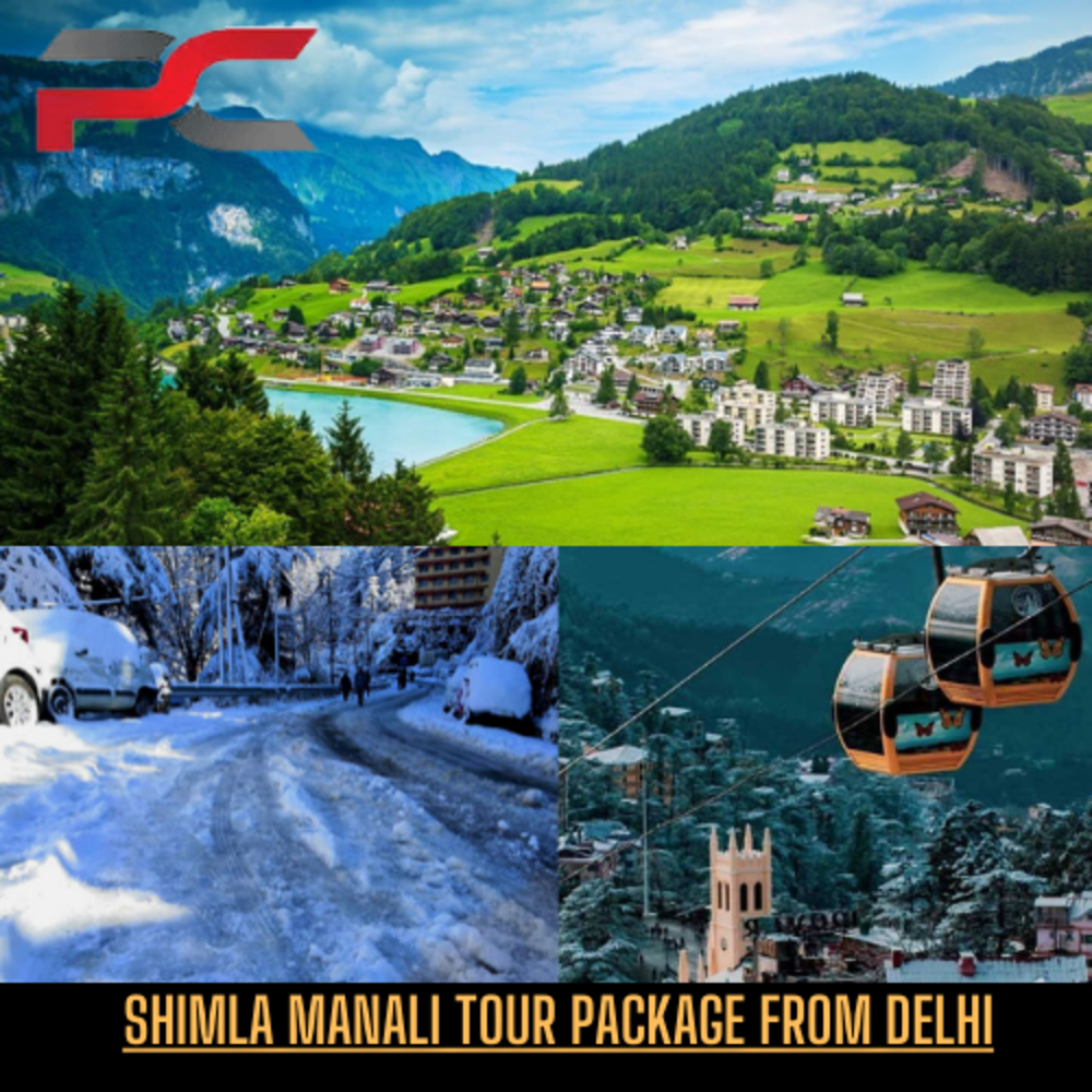 Shimla Manali Tour Package From Delhi
