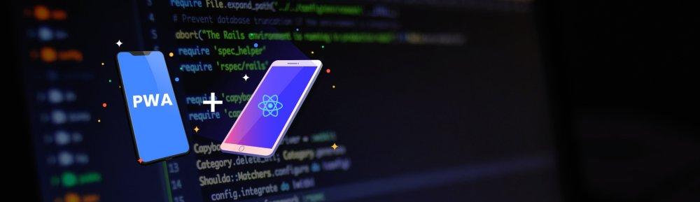 How to Build a Progressive Web Application (PWA) Using React