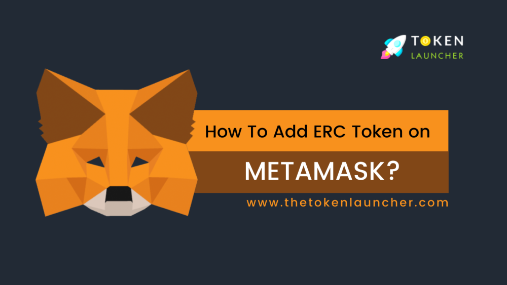 How to add ERC Token on MetaMask?