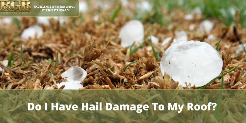 Do I Have Hail Damage To My Roof?