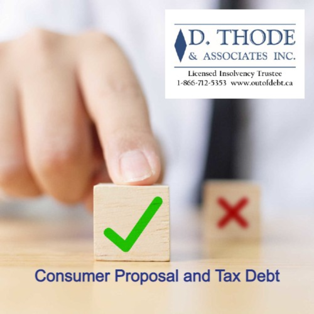 Consumer Proposal and Tax Debt