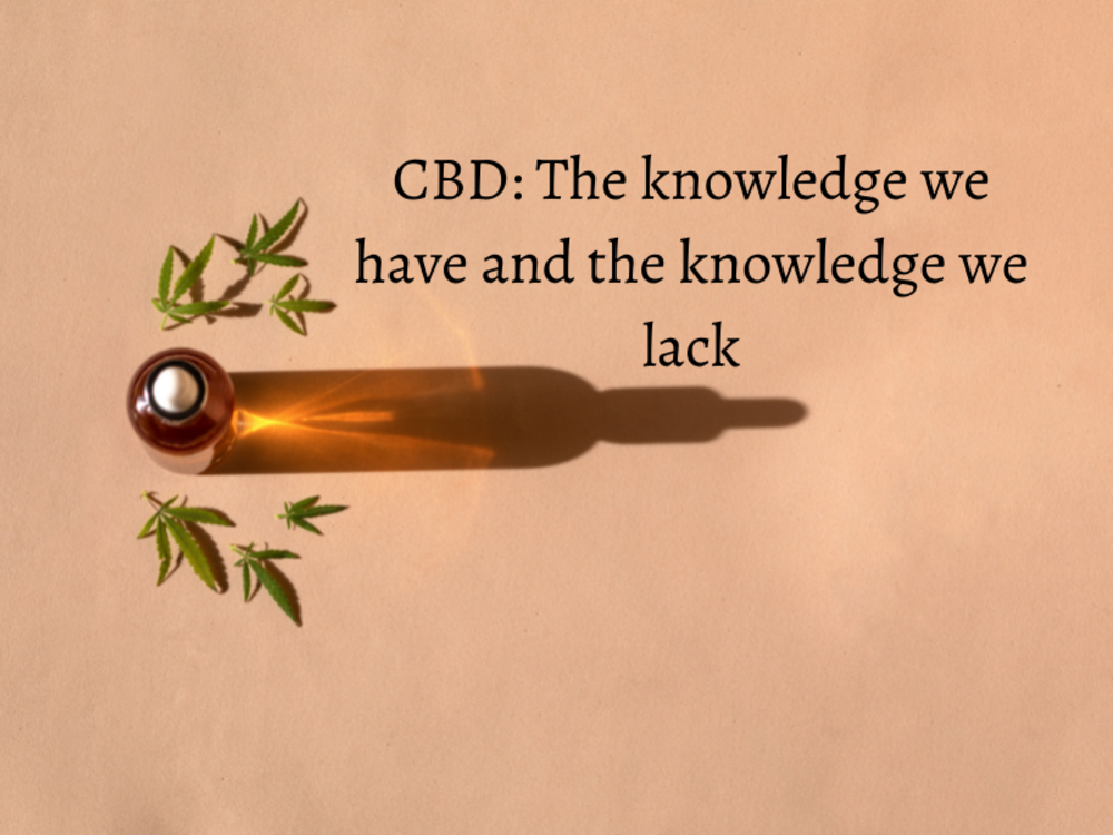 CBD: The knowledge we have and the knowledge we lack