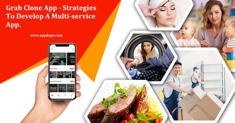 Grab Clone App - Strategies To Develop A Multi-service App