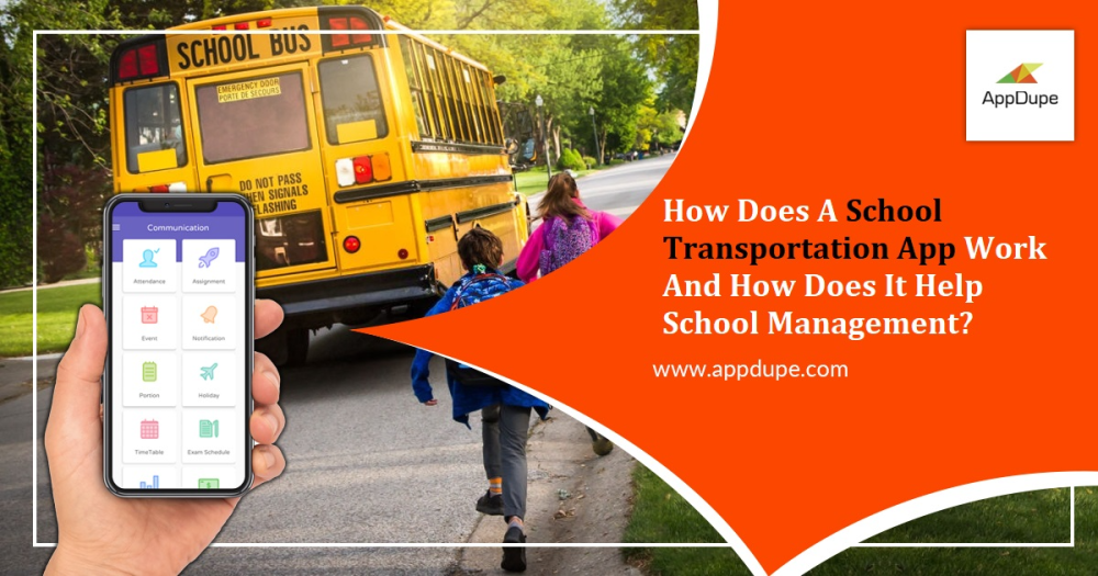 How Does A School Transportation App Work And How Does It Help School Management