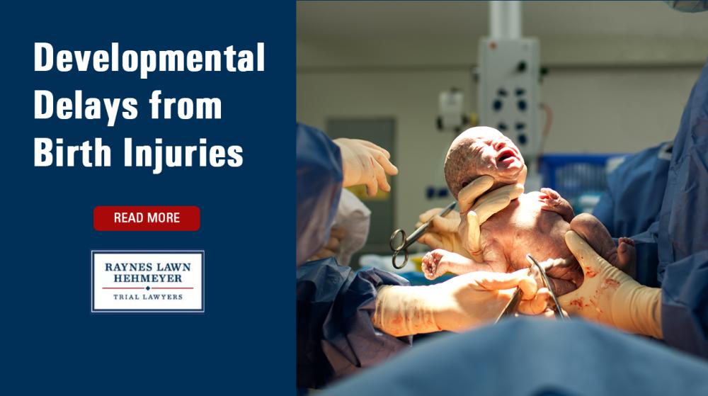 Developmental Delays from Birth Injuries