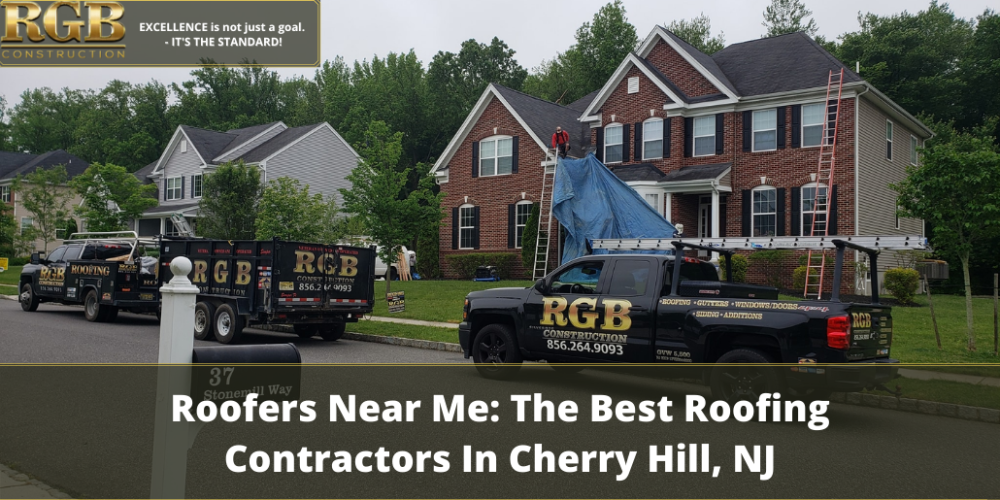 Roofers Near Me: The Best Roofing Contractors In Cherry Hill, NJ